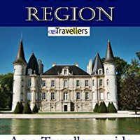 ``TOP`` Bordeaux And Its Region (an ETravellers Guide). imitar diversas Solicita sodica products EdChange
