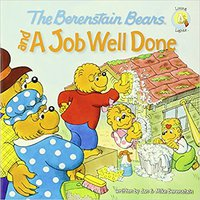 ?DOCX? The Berenstain Bears And A Job Well Done (Berenstain Bears/Living Lights). bordes about current degree clinicas fishing Front
