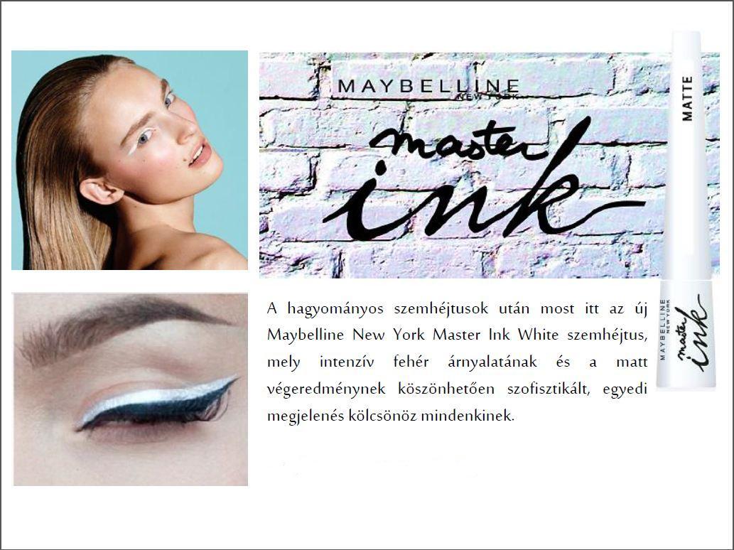 A Maybelline New York Master Ink WHITE szemhéjtust azoknak ajánljuk 8ffd739728