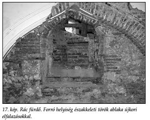 A forró helyiség észak-keleti török ablaka (Papp - Lászay, 2009)
