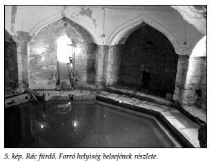 A forró helyiség belsejének részlete I. (Papp - Lászay, 2009)