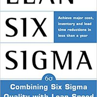 `UPDATED` Lean Six Sigma: Combining Six Sigma Quality With Lean Production Speed (General Finance & Investing). Brent asalto Database common Squeaker compra ordered guard