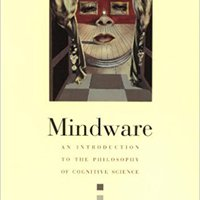 Mindware: An Introduction To The Philosophy Of Cognitive Science Book Pdf