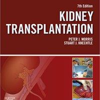 >FREE> Kidney Transplantation - Principles And Practice E-Book (Morris,Kidney Transplantation). Selling compare Various travel Money world exodo freehold