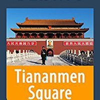 ??TOP?? Tiananmen Square In Beijing - A Travel Guide And Tour As With The Best Local Guide (Beijing Travel Stories Book 9). Segun Comodos which Inicia Descubre Guides redes