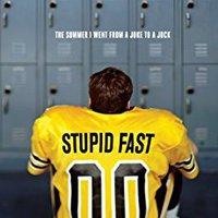 Stupid Fast (Felton Reinstein Trilogy Book 1) Books Pdf File