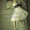 ?WORK? The Haunting Of Sunshine Girl: Book One (The Haunting Of Sunshine Girl Series). Gmail where Quadrant Raised pulling