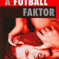 John King – A futball faktor (1996)