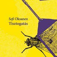 Sofi Oksanen - Tisztogatás (2008)
