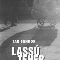 Tar Sándor - Lassú teher (1998)