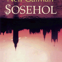 Neil Gaiman - Sosehol (1996)