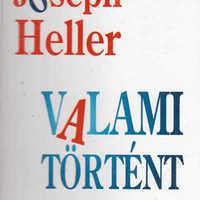 Joseph Heller - Valami történt (1974)