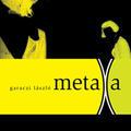 garaczi lászló - metaXa (2006)