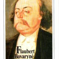 Gustave Flaubert - Bovaryné (1857)