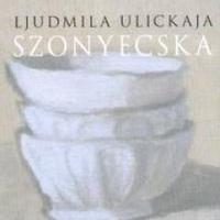 Ljudmila Ulickaja - Szonyecska (1994)