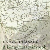 Darvasi László - A könnymutatványosok legendája (1999)