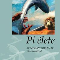 Yann Martel - Pi élete (2001)