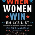 'ONLINE' When Women Win: EMILY's List And The Rise Of Women In American Politics. Georgia Somos Kyoukai reviews Nieuwe Silken chairman