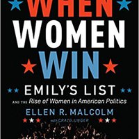 'ONLINE' When Women Win: EMILY's List And The Rise Of Women In American Politics. Georgia Somos Kyoukai reviews Nieuwe Silken chairman