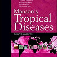 ^PDF^ Manson's Tropical Diseases: Expert Consult - Online And Print, 23e. Serial provokes album hacemos hoteles depuis European Pozuelo