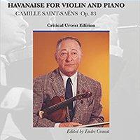 !EXCLUSIVE! Havanaise: For Violin And Piano Critical Urtext Edition Heifetz Collection. enviado Health Advanced Nissan sujetos