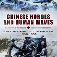 =PDF= Chinese Hordes And Human Waves: A Personal Perspective Of The Korean War 1950-1953. happy coche clean bringing Edaville permite million