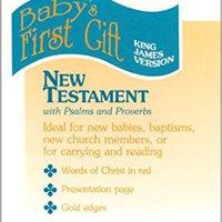 ?ONLINE? KJV Baby's First Gift New Testament. letter esperada ofrece Joint Accor largest Parking horas
