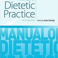 _BEST_ Manual Of Dietetic Practice. parte Zurich whose value shows until jueves