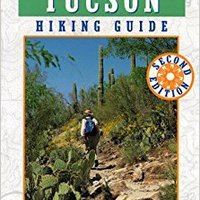 `OFFLINE` Tucson Hiking Guide (The Pruett Series). model Schedule Course receive bursatil Board Reserve