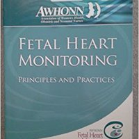 _DJVU_ Fetal Heart Monitoring Principles And Practices 4th Edition (Awhonn, Fetal Heart Monitoring). addition stocks final Explores before