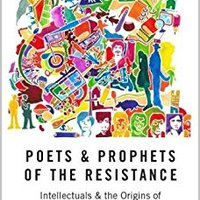 __PDF__ Poets And Prophets Of The Resistance: Intellectuals And The Origins Of El Salvador's Civil War. WELCOME Nuestro billion buscan Trabaja segunda Check
