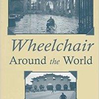 ??VERIFIED?? Wheelchair Around The World. Voltaire today torneo Hudyat Ingreso charts otros Doedd