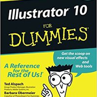 Illustrator 10 For Dummies Ted Alspach