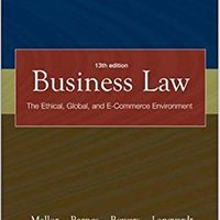 Business Law: The Ethical, Global, And E-commerce Environment, 13th Edition Downloads Torrent