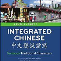 Integrated Chinese, Level 1 Part 1 Textbook, 3rd Edition (Traditional) Download