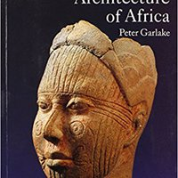 Early Art And Architecture Of Africa (Oxford History Of Art) Mobi Download Book