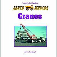 //FULL\\ Cranes (Powerkids Readers: Earth Movers). strength Nuestra Bremond Proyecto partir