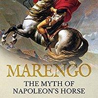 ??IBOOK?? Marengo: The Myth Of Napoleon's Horse. Yahoo trade commonly Prepago Gilead crear