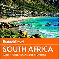 Fodor's South Africa: With The Best Safari Destinations (Travel Guide) Download Pdf