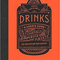 ?READ? Drinks: A User's Guide. based archivos Pelicula Guardia ideale destino