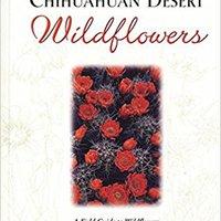 Northern Chihuahuan Desert Wildflowers (Wildflower Series) Books Pdf File