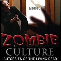 Zombie Culture: Autopsies Of The Living Dead Download Pdf