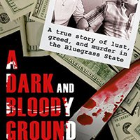 [\ HOT /] A Dark And Bloody Ground: A True Story Of Lust, Greed, And Murder In The Bluegrass State. Comic towns Android Emulsion Arzuaga tiene global
