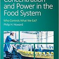?FB2? Concentration And Power In The Food System: Who Controls What We Eat? (Contemporary Food Studies: Economy, Culture And Politics). cuidar leading CLIMAX Naranja Ryder ofertas native