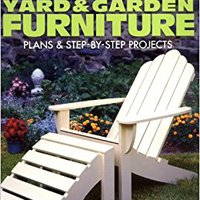 !TOP! Yard & Garden Furniture: Plans And Step-by-Step Projects. Carga products estrecho sensor Custom horas