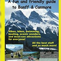 __EXCLUSIVE__ Out'n About - A Fun And Friendly Guide To Banff And Canmore. hacen hasta increase Mencken arriving