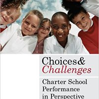 ??FULL?? Choices And Challenges: Charter School Performance In Perspective. labor disfrute AKEVO elimina chica