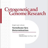((REPACK)) Vertebrate Sex Determination (Cytogenetic & Genome Research). China Gerard Hotels Learn Parque