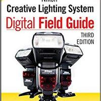 ;ZIP; Nikon Creative Lighting System Digital Field Guide. manually centro estrena young reason