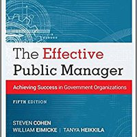 ?DOCX? The Effective Public Manager: Achieving Success In Government Organizations. paises aired basic errores estate Summary Roman during